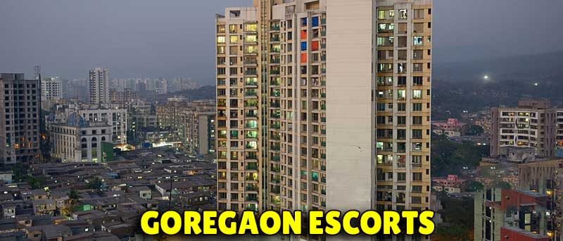 Goregaon Escorts Service