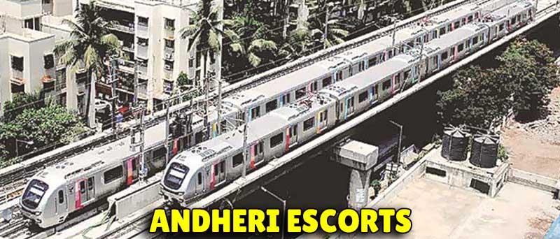 Andheri Escorts Service